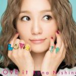 [Album] 西野カナ – LOVE it (2017.11.15/MP3+Flac/RAR)