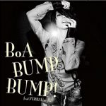 [MUSIC VIDEO] BoA – BUMP BUMP! feat. VERBAL (m-flo)(2009/10/28) (DVDISO)