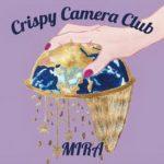 [Album] Crispy Camera Club – MIRA (2017.07.27/Flac/RAR)