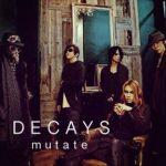 [Single] DECAYS – mutate (2017.11.17/AAC/RAR)