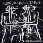 [Single] 幽世テロルArchitect – かごめかごめ / Hybrid TABOO (2017.10.04/Flac/RAR)