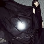 [Album] JUNNA – Here (2017.11.01/Hi-Res FLAC/RAR)