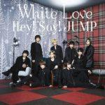 [Single] Hey! Say! JUMP – White Love (2017.12.19/Flac/RAR)