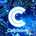 [Single] Cellchrome – Don't Let Me Down (2017.12.13/MP3/RAR)