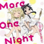 [Single] チト(CV水瀬いのり)、ユーリ(CV久保ユリカ) – More One Night (2017.11.29/Flac/RAR)