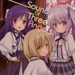 [Album] 松田彬人 , 金城そら(古賀葵) – Sound Of Three Angels♪ (2017.10.11/MP3/RAR)