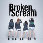 [Single] Broken By The Scream – Broken By The Scream (Flac/RAR)