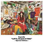 [Album] Superfly – LOVE, PEACE & FIRE -Special Edition- (2017.12.20/MP3/RAR)