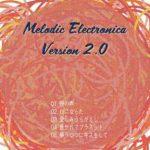 [Album] HAMIDASYSTEM – Melodic Electronica Version 2.0 (2017.10.03/Flac/RAR)