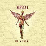 [Album] Nirvana – In Utero (Reissue 2013)[MP3 + FLAC / Hi-Res]