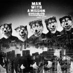[Album] MAN WITH A MISSION – Dead End in Tokyo (European Edition) (2017.06.21/Flac/RAR)