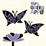 [Single] Mrs. GREEN APPLE – Love Me.Love You (2018.02.14/MP3/RAR)