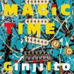 [Album] Ginji Ito – MAGIC TIME (2017.10.25/MP3+Flac/RAR)