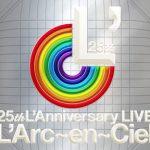 [Album] L'Arc~en~Ciel – 25th L'Anniversary LIVE (2018.03.28/MP3+Flac/RAR)