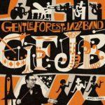 [Album] GENTLE FOREST JAZZ BAND – GFJB (2018.01.24/MP3/RAR)