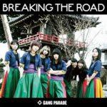 [Single] GANG PARADE – BREAKING THE ROAD (2018.02.20/Hi-Res FLAC/RAR)