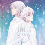 "[Single] MEZZO"" – TVアニメ『アイドリッシュセブン』12話ED主題歌「雨」 (2018.03.21/MP3/RAR)"
