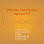 [Album] HAMIDASYSTEM – Melodic Electronica Version 7.0 (2018.02.02/Flac/RAR)