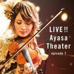[Album] Ayasa – LIVE!! Ayasa Theater episode 7 (2018.03.28/MP3/RAR/137MB)