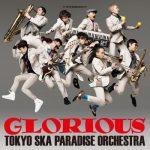 [Album] Tokyo Ska Paradise Orchestra – Glorious (MP3/RAR)