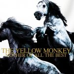 [Album] THE YELLOW MONKEY – MOTHER OF ALL THE BEST [MP3 + FLAC / CD/RAR]