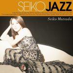 [Album] 松田聖子 – SEIKO JAZZ [MP3 + FLAC / CD/RAR]