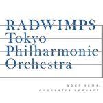 [Album] RADWIMPS – 「君の名は。」 オーケストラコンサート (MP3/ZIP)
