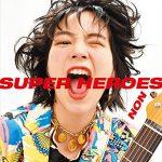 [Album] のん – スーパーヒーローズ (2018.05.09/MP3/FLAC/ZIP)
