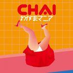 [Single] CHAI – わがまマニア (2018.05.09/AAC/ZIP)