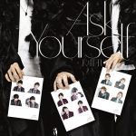 [Single] KAT-TUN – Ask Yourself (MP3/ZIP/320KB)