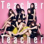[Single] AKB48 – Teacher Teacher (2018.05.30/AAC/RAR)