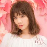 [Album] MACO – BEST LOVE MACO (2018.06.20/MP3+Flac/RAR)