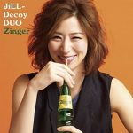 [Album] JiLL-Decoy association – ジルデコ DUO ~ Zinger ~ (2018.01.10/MP3/RAR)