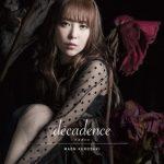 [Single] 黒崎真音 – decadence -デカダンス- (2018.05.09/MP3+Flac/RAR)
