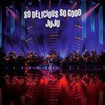 [Album] JUJU BIG BAND JAZZ LIVE So Delicious, So Good (2018.04.18/MP3/RAR)