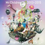 [Album] Mr.Children 1992-2015 Thanksgiving 25 (2018.03.21/AAC/RAR)