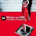 [Album] THE ORAL CIGARETTES – Kisses and Kills (2018.06.13/MP3/RAR)