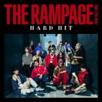 [Single] THE RAMPAGE from EXILE TRIBE – HARD HIT (2018.07.18/MP3/RAR)