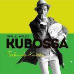 [Album] 久保田利伸 – Parallel World II KUBOSSA (2013/MP3/RAR)