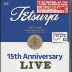 [Album] TETSUYA – 15th ANNIVERSARY LIVE (2018.04.25/Hi-Res FLAC/RAR)