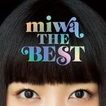 [Album] miwa – miwa THE BEST (2018.11.07/MP3+Flac/RAR)