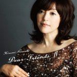 [Album] 岩崎宏美 – Dear Friends Ⅳ (2008/MP3/RAR)
