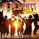 [Album] Various Artists – Fetenhits: The Real Summer Classics – Best Of (2017.06.02/MP3+FLAC/RAR)