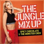 [Album] SPICY CHOCOLATE & THE MONSTER CREW – The Jungle Mix Up (2018.08.15/MP3+FLAC/RAR)