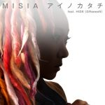 [Single] MISIA – アイノカタチ feat. HIDE (GReeeeN) (2018.08.22/MP3+FLAC/RAR)