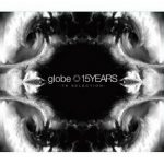 [Album] globe – 15YEARS -TK SELECTION- (2018/MP3+Flac/RAR)