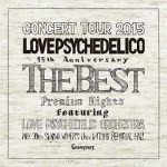 [Album] LOVE PSYCHEDELICO – 15th Anniversary Tour -The Best- (2015.12.23/MP3+FLAC/RAR)