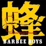 [Album] BARBEE BOYS – Hachi -BARBEE BOYS Complete Single Collection- (2007.04.25/MP3/RAR)