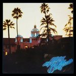[Album] Eagles – Hotel California (40th Anniversary Expanded Edition) (2017.11.24/MP3+FLAC Hi-Res/RAR)