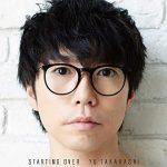 [Album] 高橋優 – Starting Over (2018.10.24/MP3/RAR)